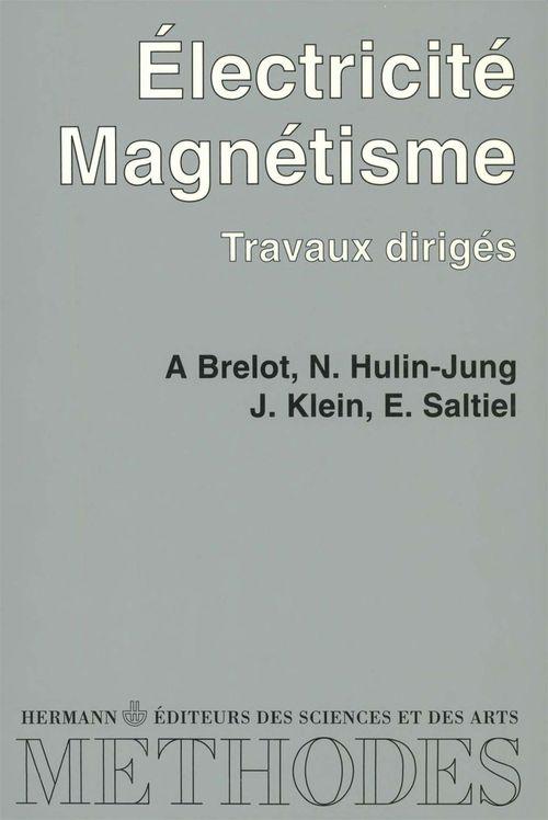 Electricité, magnétisme : travaux dirigés