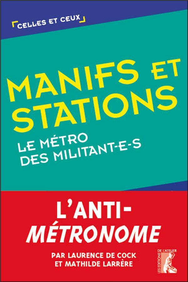 Manifs et stations ; le métro des militant-e-s