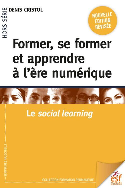 Former, se former et apprendre à l'ère numérique ; le social learning