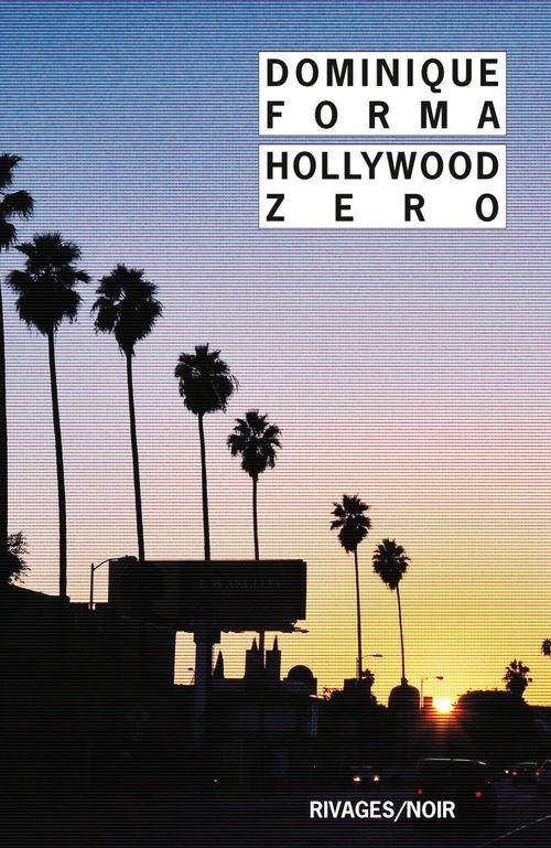 Hollywood Zero  - Dominique Forma