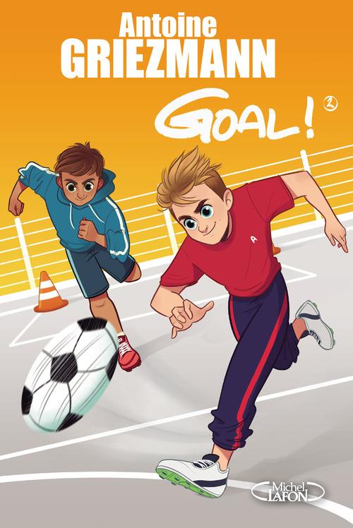 Goal ! T.2 ; un espion dans l'équipe