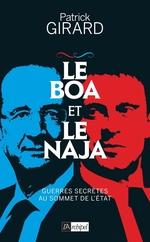 Vente EBooks : Le boa et le naja - Guerres secrètes au sommet de l'État  - Patrick Girard