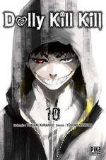 Vente Livre Numérique : Dolly Kill Kill T10  - Yûsuke Nomura