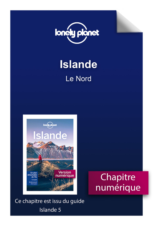 Islande - Le Nord  - Lonely Planet Fr