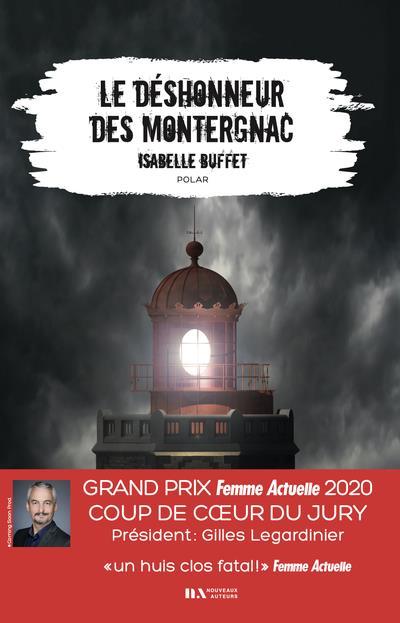 LE DESHONNEUR DES MONTERGNAC