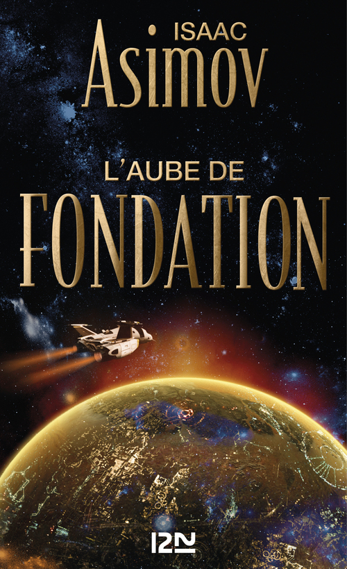 Le cycle de la fondation t.2 ; l'aube de fondation