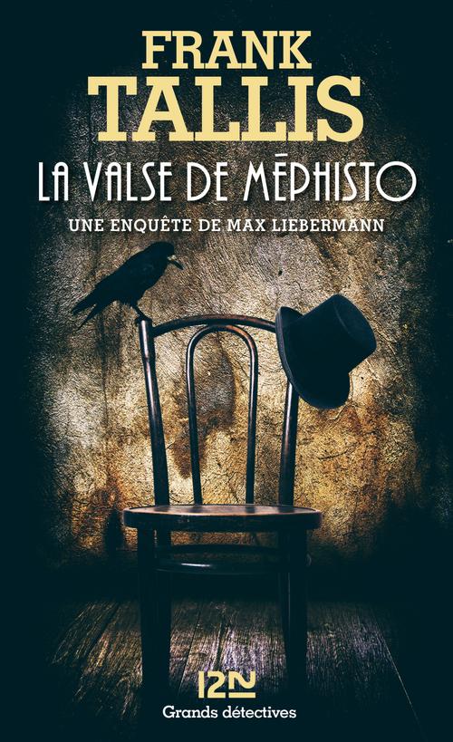 La valse de Méphisto ; une enquête de Max Liebermann