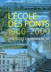 L'école des ponts 1960-2000 ; une école en mouvement