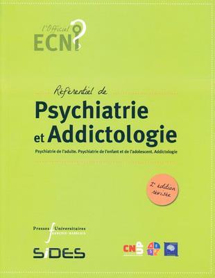 Référentiel de psychiatrie et addictologie ; psychiatrie de l'adulte, psychiatrie de l'enfant et de l'adolescent, addictologie