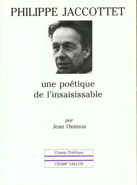 Philippe jaccottet : une poetique de l'insaisissable