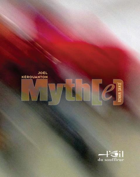 Myth(e) ; roman dansé