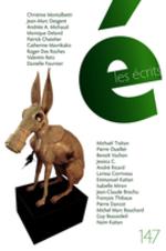 Vente EBooks : Les écrits. No. 147. Juin 2016  - Christine Montalbetti - Catherine, Mavrikakis, - Andrée A. Michaud - Patrick Chatelier - Jean-Marc Desgent - Monique Deland - Ro