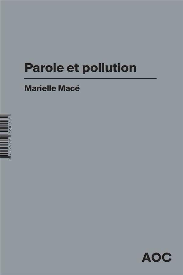 paroles malheureuses ; parole et pollution