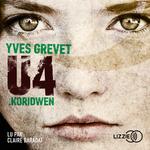 Vente AudioBook : U4 ; Koridwen  - Yves GREVET