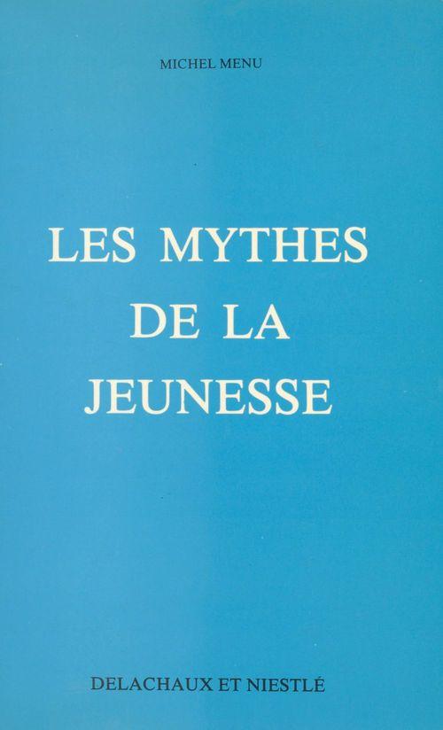 Les mythes de la jeunesse