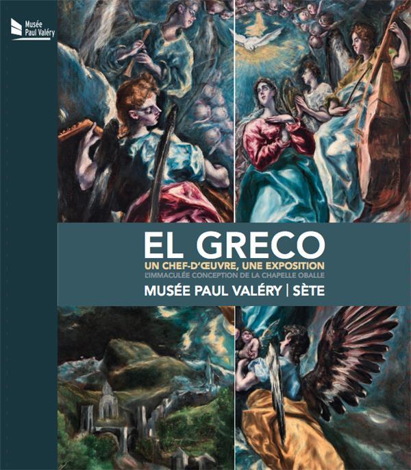 El Greco, un chef-d'oeuvre, une exposition ; l'immaculée conception de la chapelle Oballe