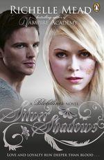 Vente Livre Numérique : Bloodlines: Silver Shadows (book 5)  - Richelle Mead