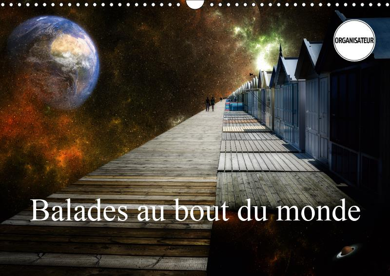Balades au bout du monde (calendrier mural 2019 din a3 horizontal) - images incroyables du bout du m
