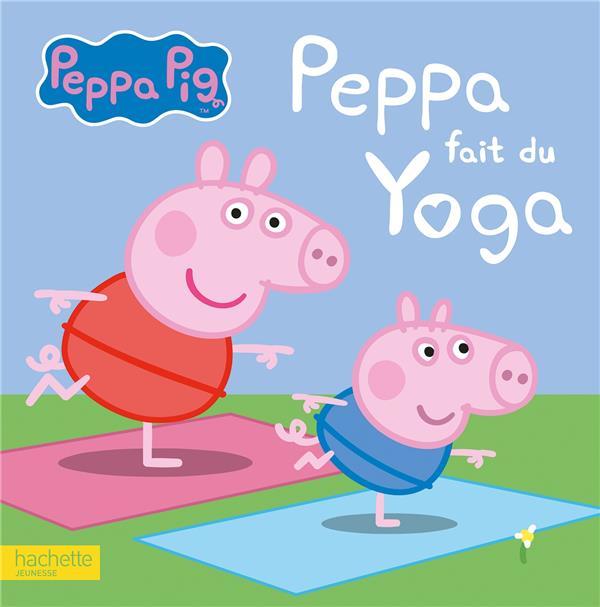 Peppa Pig ; Peppa fait du yoga