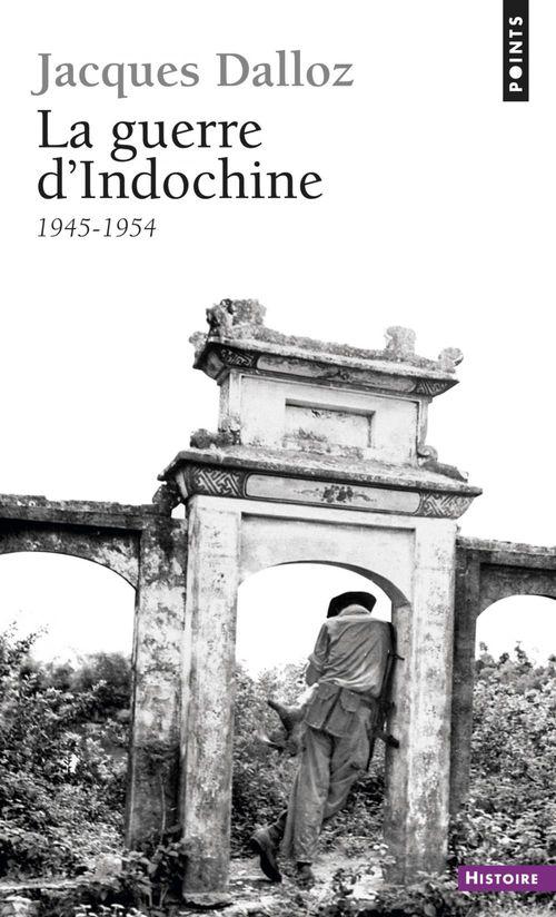 La Guerre d'Indochine (1945-1954)