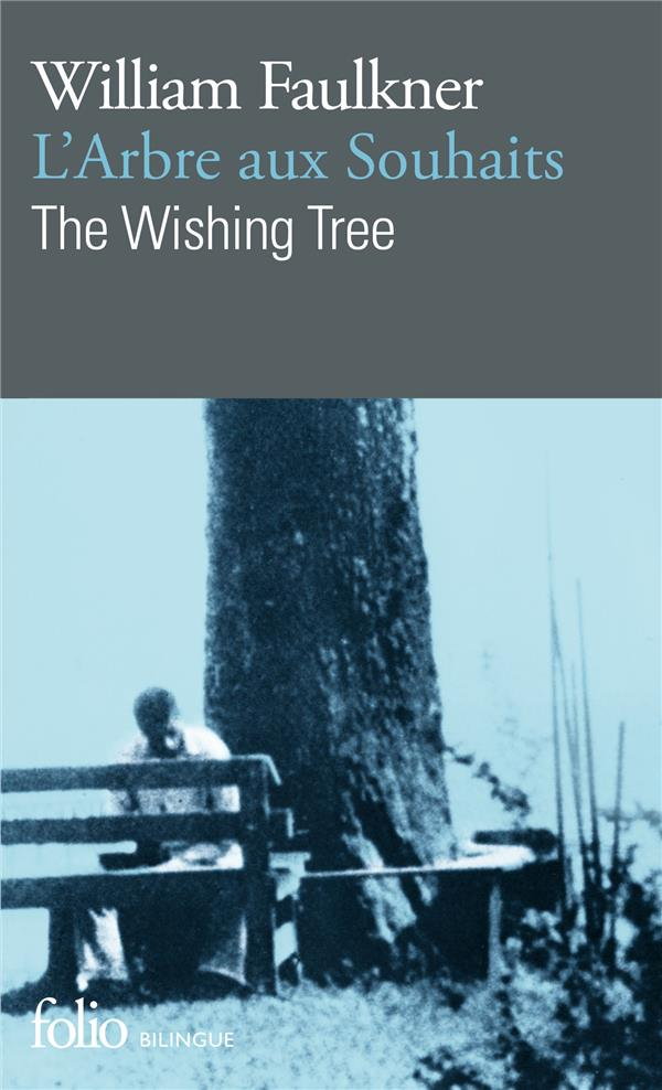 L'arbre aux souhaits ; the wishing tree
