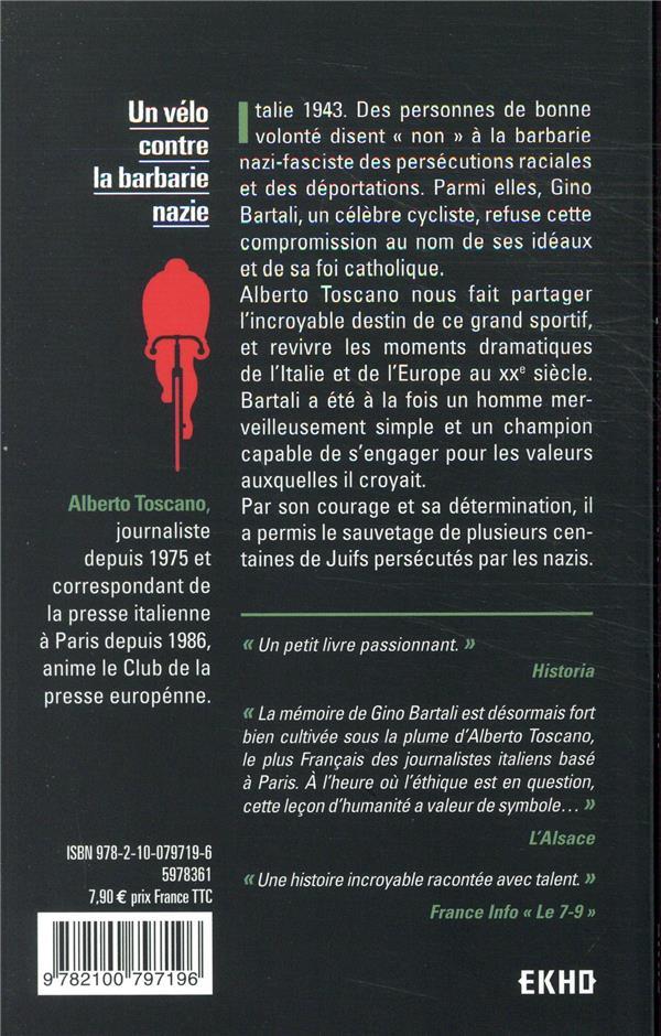 Un vélo contre la barbarie nazie ; l'incroyable destin du champion Gino Bartali (2e édition)