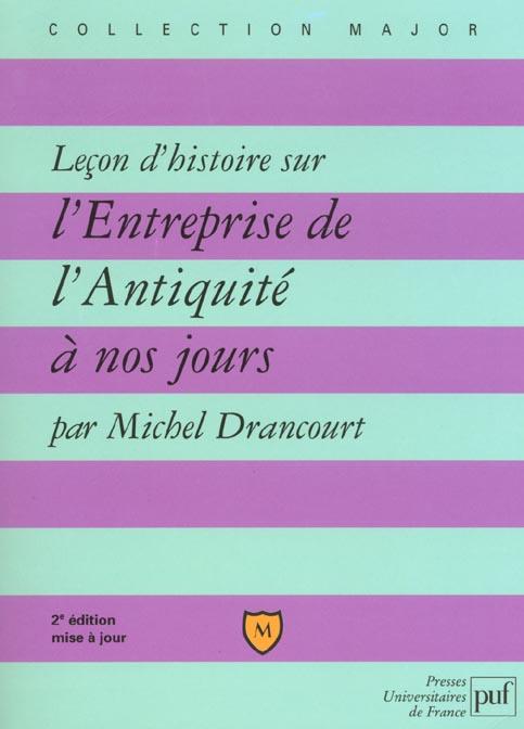 Lecon D'Histoire Sur L'Entreprise De L'Antiquite A Nos Jours ; 2e Edition