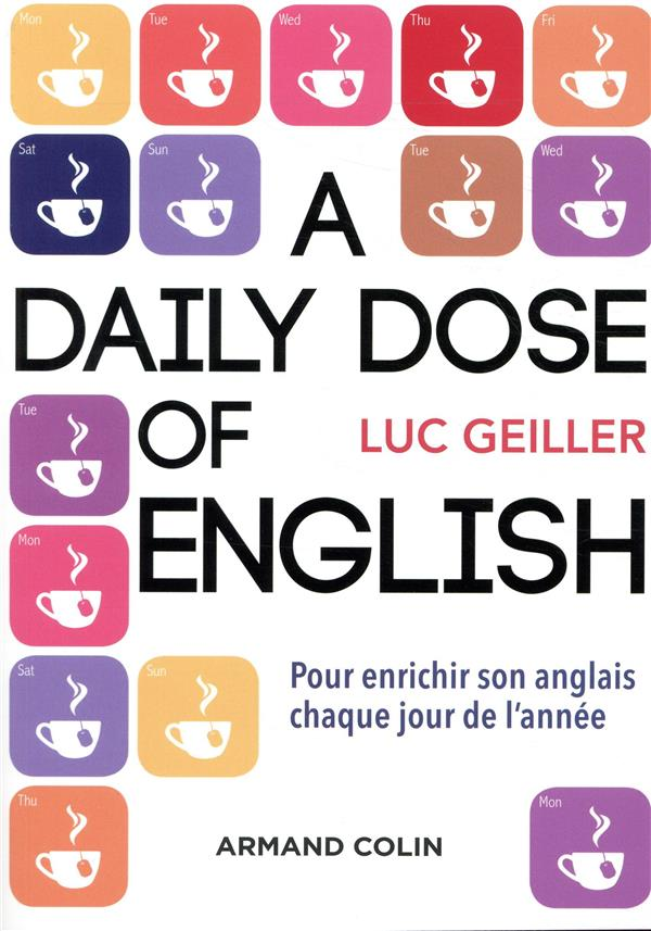 A daily dose of english ; citations, proverbes, expressions idiomatiques