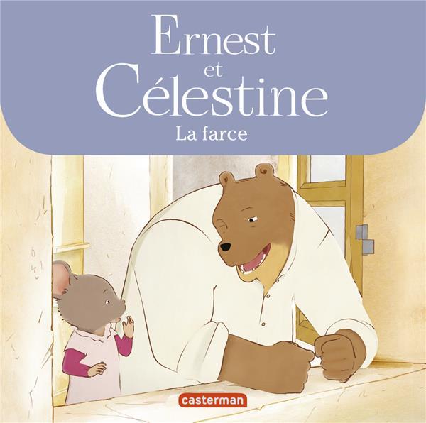 Ernest et Célestine ; la farce