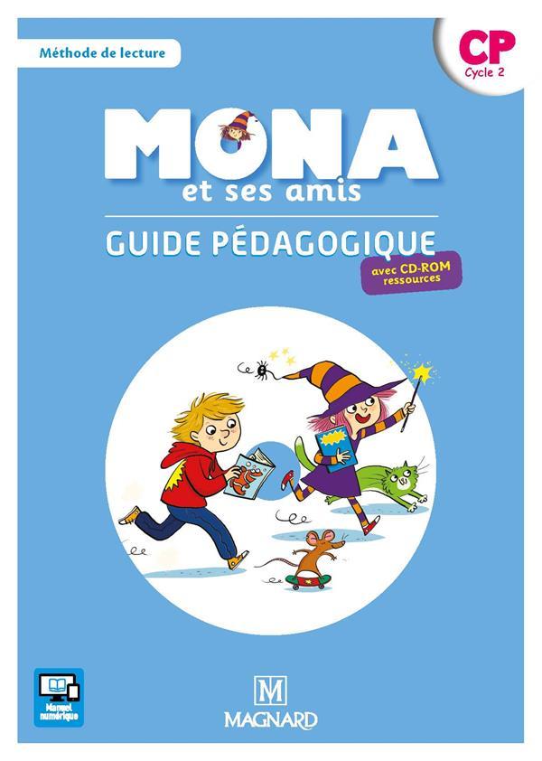 Je lis avec Mona et ses amis ; méthode de lecture ; CP ; guide pédagogique avec cd-rom ; livre du professeur (édition 2018)