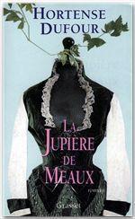 Vente EBooks : La jupière de Meaux  - Hortense Dufour