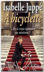 A bicyclette  - Isabelle Juppé