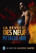 Lorien Legacies (Tome 3) - La révolte des Neuf  - Pittacus Lore