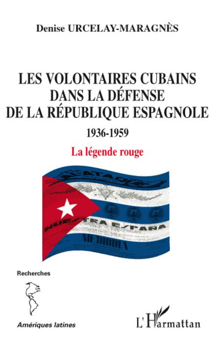 Les volontaires cubains dans la défense de la République espagnole