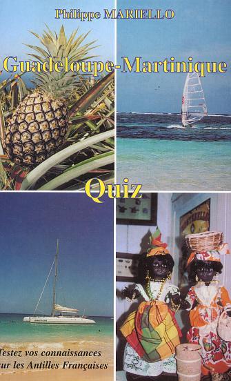 Guadeloupe-martinique - quiz - tester vos connaissances sur les antilles francaises