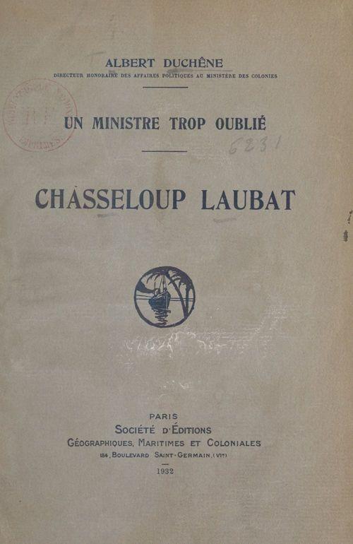 Chasseloup Laubat, un ministre trop oublié