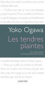 Vente Livre Numérique : Les Tendres plaintes  - Yôko Ogawa