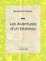 Vente Livre Numérique : Les Aventures d'un blaireau  - Ligaran - Benjamin Rabier