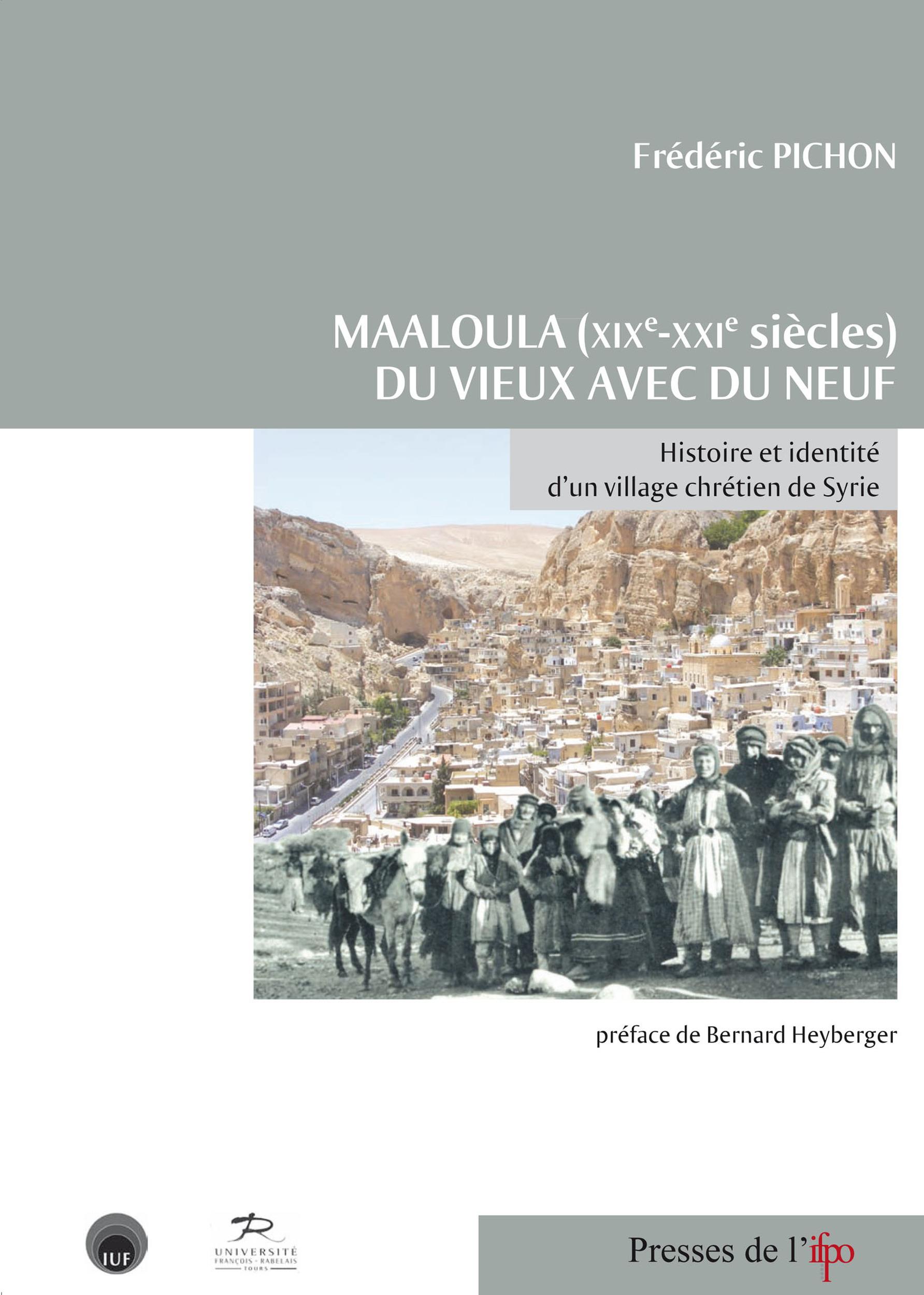 Maaloula (xixe-xxie) du vieux avec du neuf. histoire et identite d'un village chretien de s