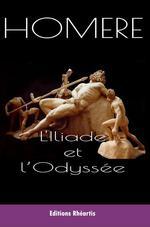 Vente Livre Numérique : L'Iliade et l'Odyssée  - Homère