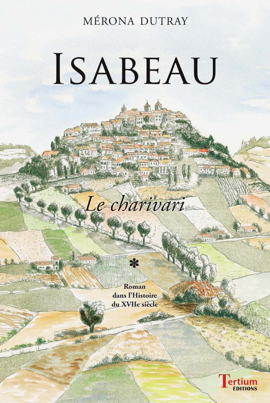 Isabeau t.1 ; le charivari