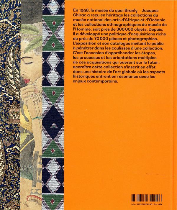 20 ans, les acquisitions du musée du quai Branly - Jacques Chirac