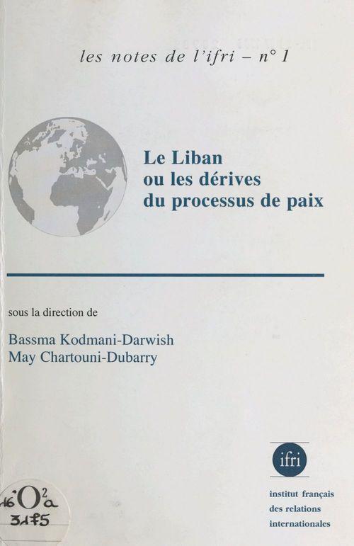 Liban derives processus paix notes ifri 1