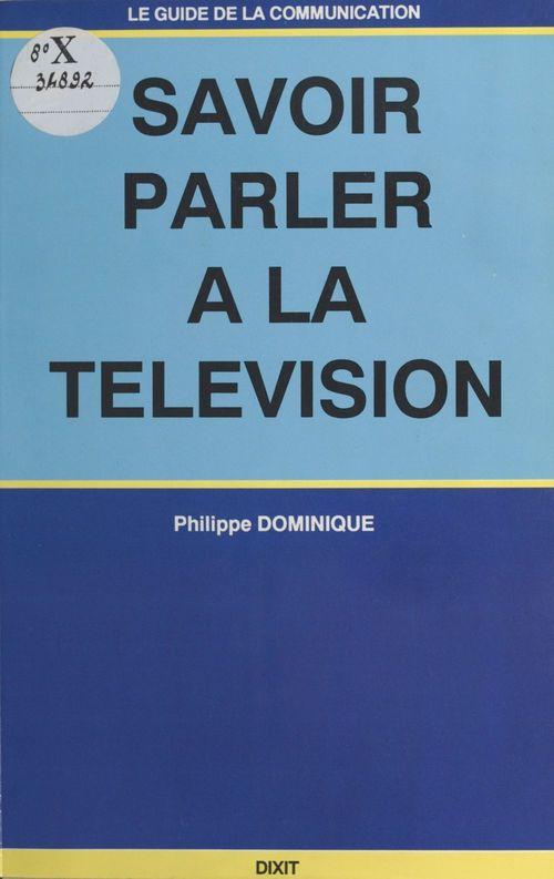 Savoir parler à la télévision