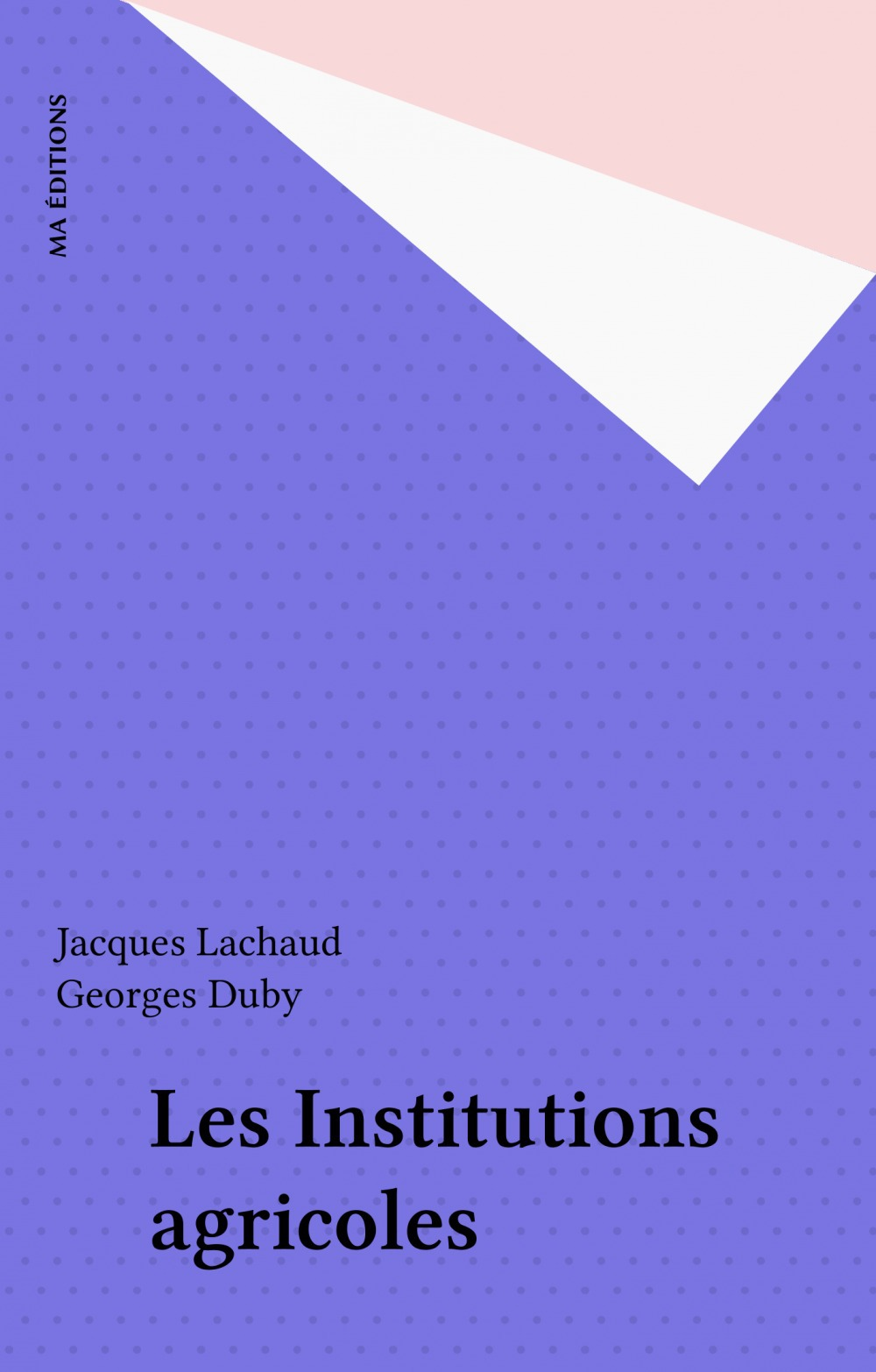 Les Institutions agricoles