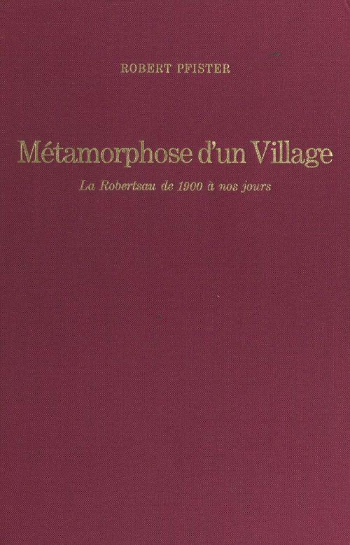 Métamorphose d'un village