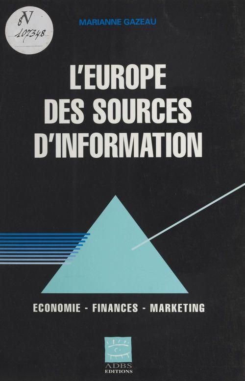 L'Europe des sources d'information : économie, finances, marketing