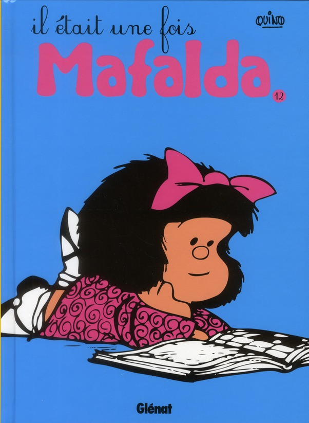 Mafalda t.12 ; il était une fois Mafalda
