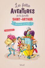 Vente EBooks : Les folles aventures de la famille Saint-Arthur T.6 ; on pousse les murs  - Paul Beaupère