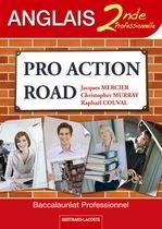 Pro Action Road ; Anglais ; 2nde Professionnelle ; Manuel De L'Eleve